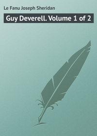 Книга Guy Deverell. Volume 1 of 2