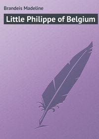 Книга Little Philippe of Belgium