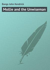 Купить книгу Mollie and the Unwiseman, автора