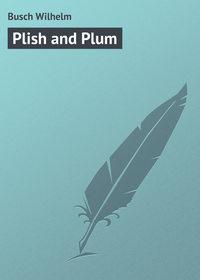 Книга Plish and Plum