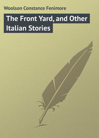 Книга The Front Yard, and Other Italian Stories
