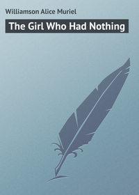 Книга The Girl Who Had Nothing