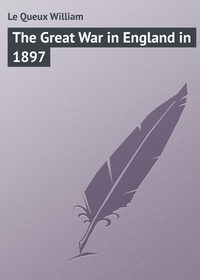 Книга The Great War in England in 1897