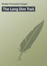 Книга The Long Dim Trail