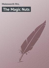 Книга The Magic Nuts