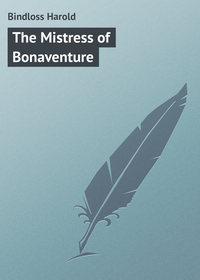 Книга The Mistress of Bonaventure