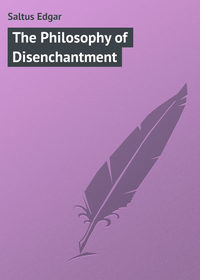 Купить книгу The Philosophy of Disenchantment, автора