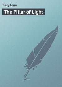Книга The Pillar of Light
