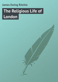 Книга The Religious Life of London
