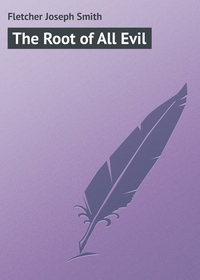 Книга The Root of All Evil