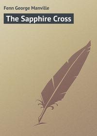 Книга The Sapphire Cross