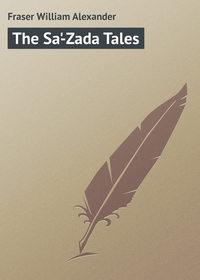 Книга The Sa'-Zada Tales