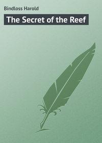 Книга The Secret of the Reef