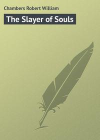 Книга The Slayer of Souls
