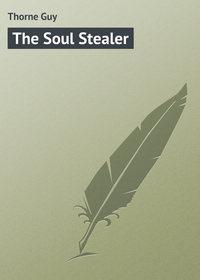 Книга The Soul Stealer