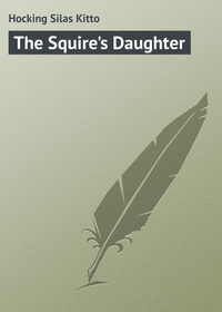 Книга The Squire's Daughter