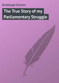 Книга The True Story of my Parliamentary Struggle