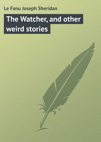 Книга The Watcher, and other weird stories