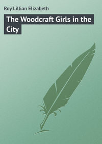 Книга The Woodcraft Girls in the City