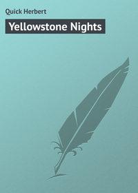 Купить книгу Yellowstone Nights, автора