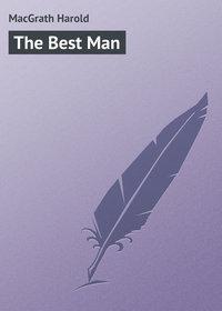 Купить книгу The Best Man, автора