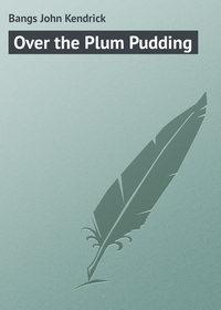 Купить книгу Over the Plum Pudding, автора