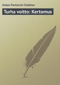 Купить книгу Turha voitto: Kertomus, автора