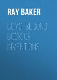 Купить книгу Boys' Second Book of Inventions, автора