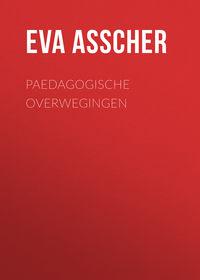 Купить книгу Paedagogische Overwegingen, автора