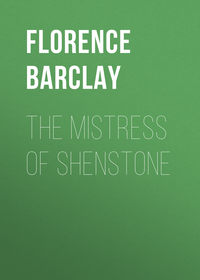Купить книгу The Mistress of Shenstone, автора