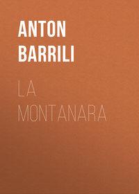 Купить книгу La montanara, автора