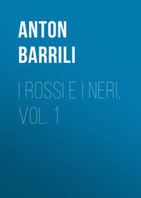 Купить книгу I rossi e i neri, vol. 1, автора