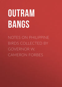 Купить книгу Notes on Philippine Birds Collected by Governor W. Cameron Forbes, автора