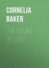 Купить книгу The Court Jester, автора