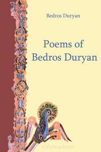 Купить книгу Poems of Bedros Duryan, автора
