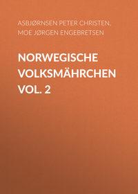 Купить книгу Norwegische Volksmährchen vol. 2, автора