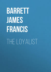 Купить книгу The Loyalist, автора