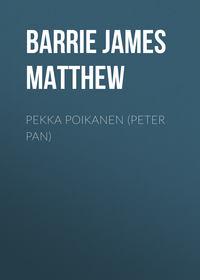 Купить книгу Pekka Poikanen (Peter Pan), автора