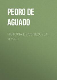 Купить книгу Historia de Venezuela, Tomo I, автора