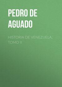 Купить книгу Historia de Venezuela, Tomo II, автора