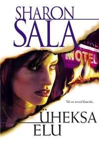 Купить книгу Üheksa elu, автора Sharon Sala