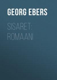 Купить книгу Sisaret: Romaani, автора Georg Ebers
