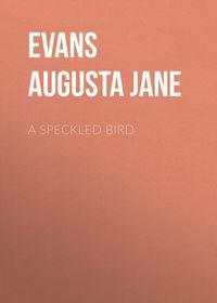 Купить книгу A Speckled Bird, автора