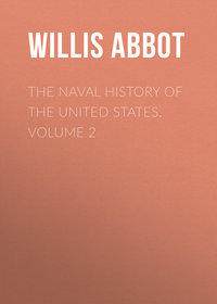 Купить книгу The Naval History of the United States. Volume 2, автора
