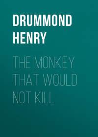 Купить книгу The Monkey That Would Not Kill, автора