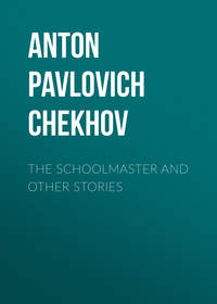 Купить книгу The Schoolmaster and Other Stories, автора