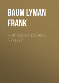 Mary Louise Solves a Mystery