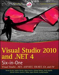 Книга Visual Studio 2010 and .NET 4 Six-in-One - Автор György Balássy
