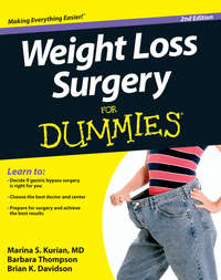 Книга Weight Loss Surgery For Dummies - Автор Marina Kurian