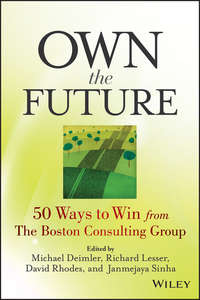 Own the Future. 50 Ways to Win from The Boston Consulting Group